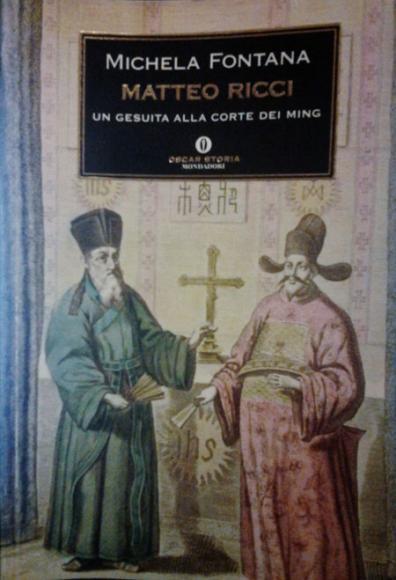 Michela Fontana Matteo Ricci Un Gesuita Alla Corte Dei border=